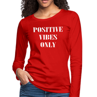 Positive Vibes Only Tshirt,Good Vibes Only T-Shirt,Inspirational Tshirt,Good Vibes Shirt,Women's Premium Long Sleeve T-Shirt - imagineshops