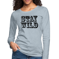 Stay Wild Shirt,Women's Graphic Tee,Funny Shirt,Camping T-Shirt,Women's Premium Long Sleeve T-Shirt - imagineshops