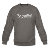 Be Grateful Crewneck Sweatshirt - imagineshops