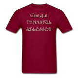 thanksgiving-003-Grateful Thankful Blessed Shirt,Fall Shirt,Grateful Shirt,Thankful Shirt,Blessed Shirt,Thanksgiving Shirt,Thanksgiving Shirt Unisex Classic T-Shirt - burgundy