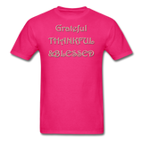 thanksgiving-003-Grateful Thankful Blessed Shirt,Fall Shirt,Grateful Shirt,Thankful Shirt,Blessed Shirt,Thanksgiving Shirt,Thanksgiving Shirt Unisex Classic T-Shirt - fuchsia