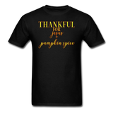 Thankful For Jesus and Pumpkin Spice Unisex Classic T-Shirt - black