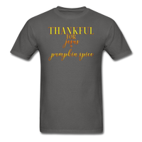Thankful For Jesus and Pumpkin Spice Unisex Classic T-Shirt - charcoal