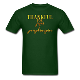 Thankful For Jesus and Pumpkin Spice Unisex Classic T-Shirt - forest green