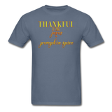 Thankful For Jesus and Pumpkin Spice Unisex Classic T-Shirt - denim