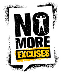 get motivated and stop using excuses for missing workouts