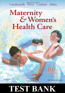 Maternity and Women's Health Care 10th edition Lowdermilk Test Bank