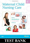 Maternal Child Nursing Care 4th edition TEST BANK by Perry, Hockenberry