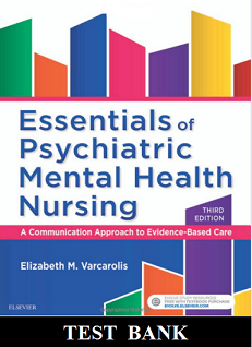 Essentials of Psychiatric Mental Health Nursing 3rd Edition Varcarolis Test Bank