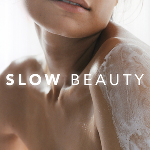 What is Slow Beauty & How Can You Achieve it?