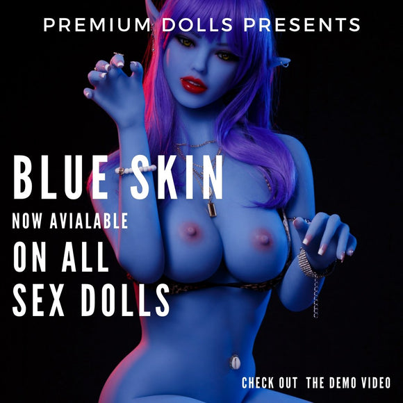 Blue Sex Dolls Now Available! | Premium Dolls