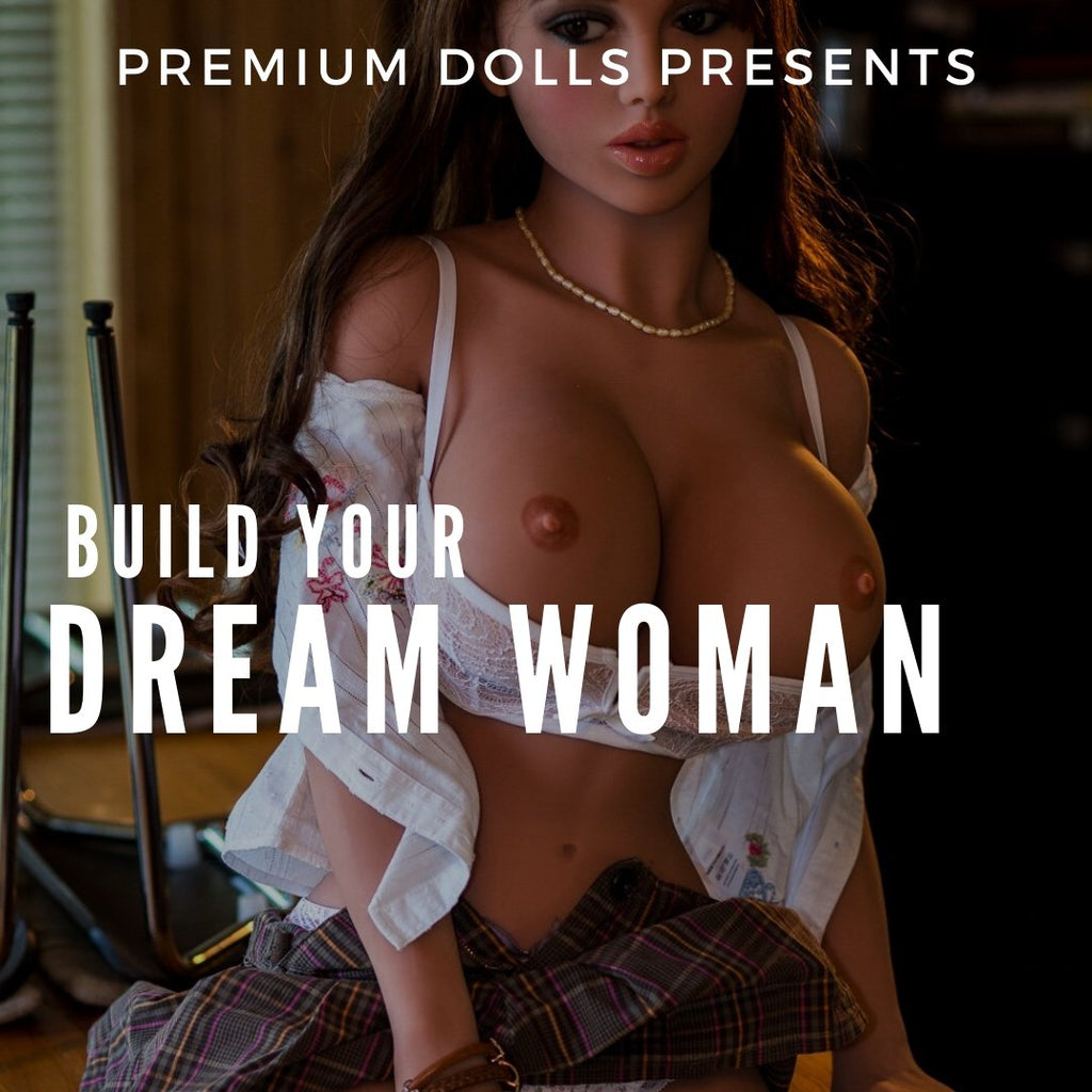 Build Your Dream Woman