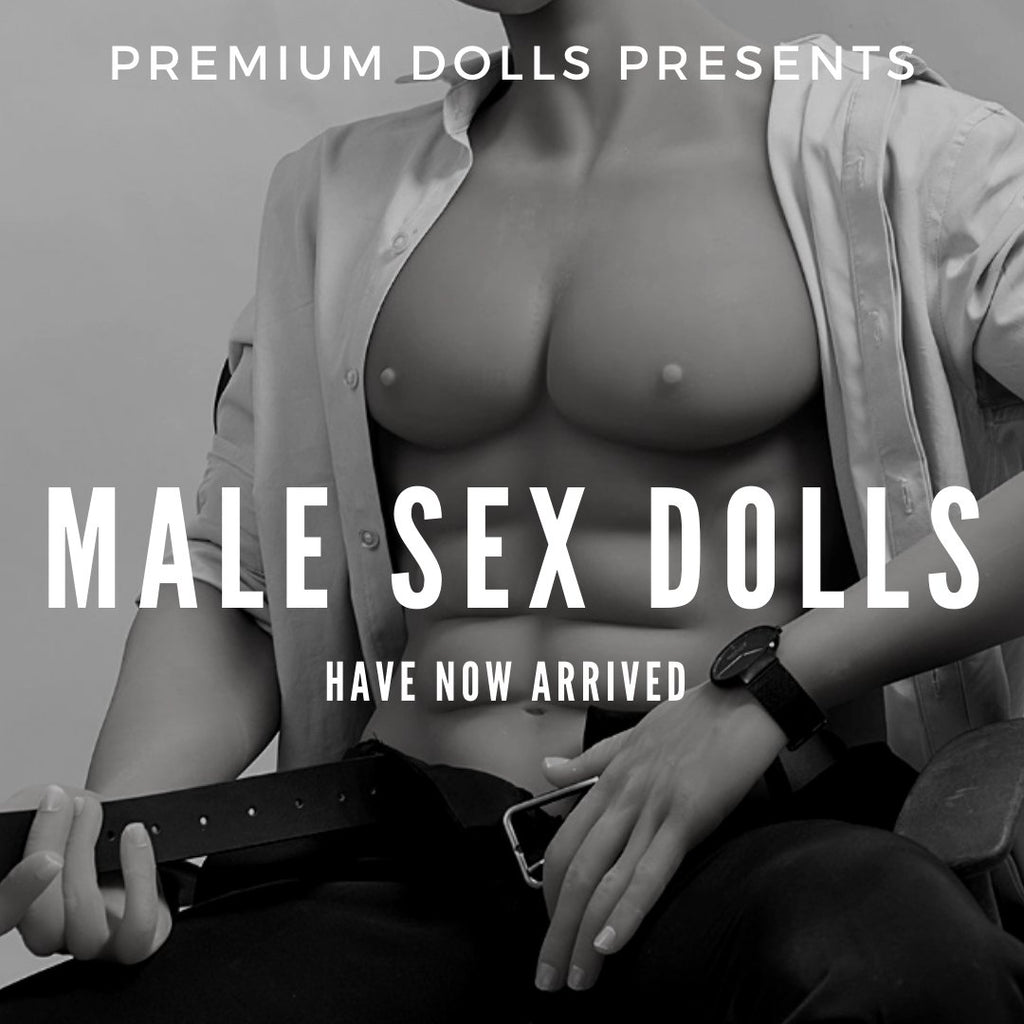 Male Sex Dolls Coming To Premium Dolls!