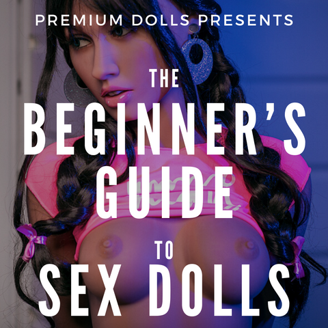 The beginner's guide to sex doll blog post banner at premium dolls