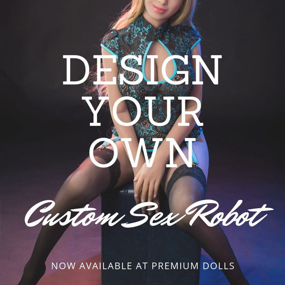 Custom AI Sex Robot - Design Your Own! from Premium Dolls