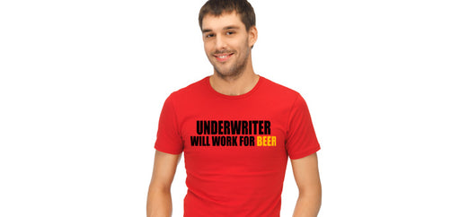 Underwriter Work for Beer Shirt