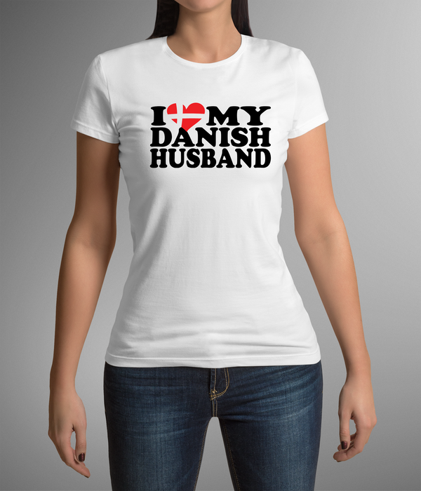 I Love My Danish Husband Women's T-Shirt