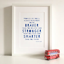 Promise Me You Will Always Remember Screen Print - Blue