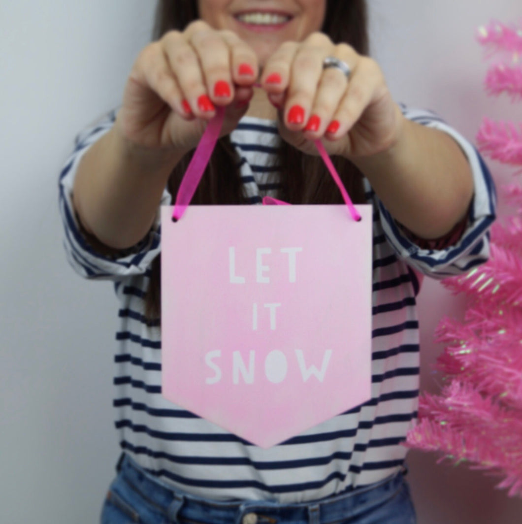 Let It Snow Wooden Banner