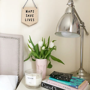 Naps Save Lives Wooden Plaque