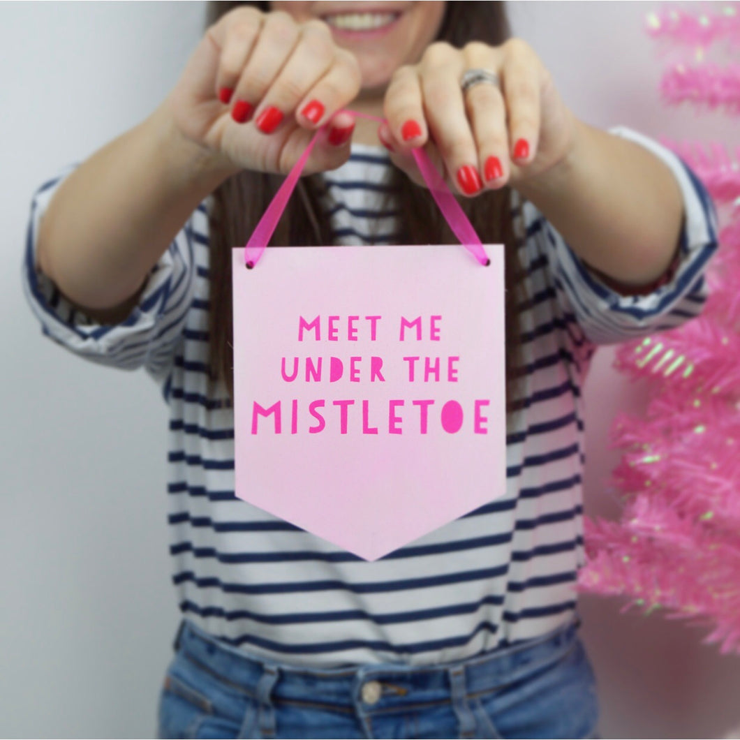 Meet Me Under The Mistletoe Wall Banner