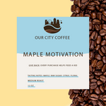 Maple Motivation (Medium Roast Blend)