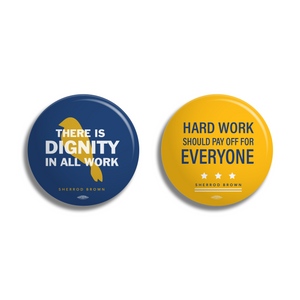 Dignity of Work Button 2-pk