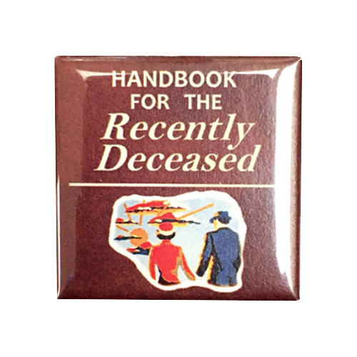 Handbook for the Recently Deceased Magnet - UNMASKED Horror & Punk Patches and Decor