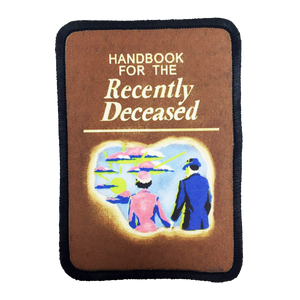 Handbook for the Recently Deceased Iron-On Patch - UNMASKED