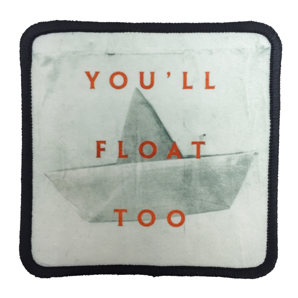 You'll Float Too Iron-On Patch - UNMASKED