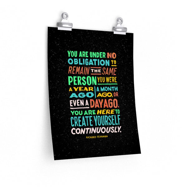 You Are Under No Obligation To Remain The Same — Feynman Print
