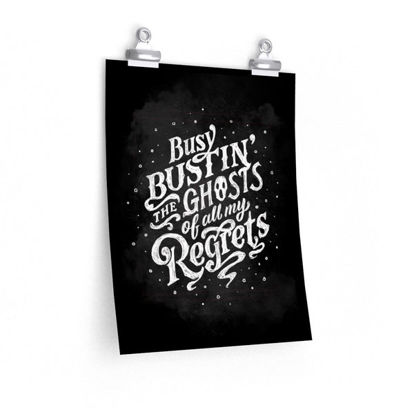 Ghosts of My Regrets — Print