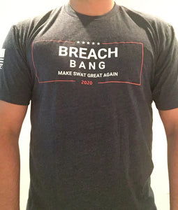 Breach and Bang 2020 T-Shirt
