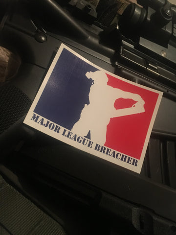 Major League Breacher Sticker