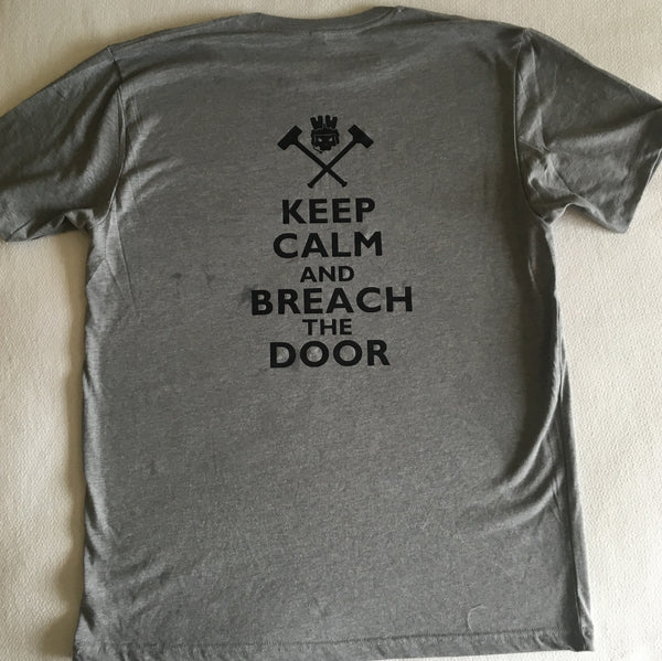 Keep Calm and Breach T-Shirt