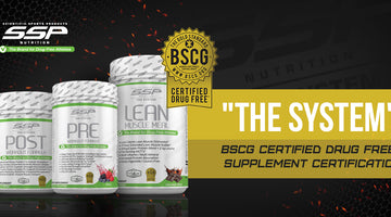 SSP NUTRITION SUPPLEMENTS EARN HIGHLY REGARDED THIRD-PARTY CERTIFICATION FROM BSCG