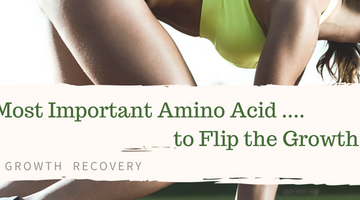 The Most Important Amino Acid To Flip The Growth Switch