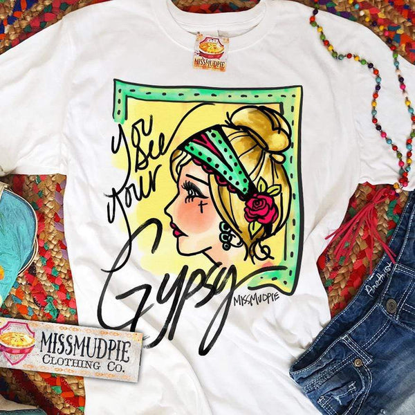 You See Your Gypsy Tee