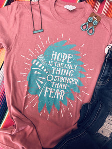 Hope over Fear Tee