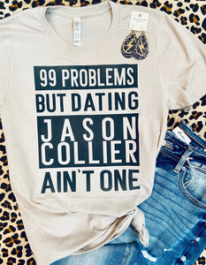 99 problems but Dating Jason Collier Ain't One