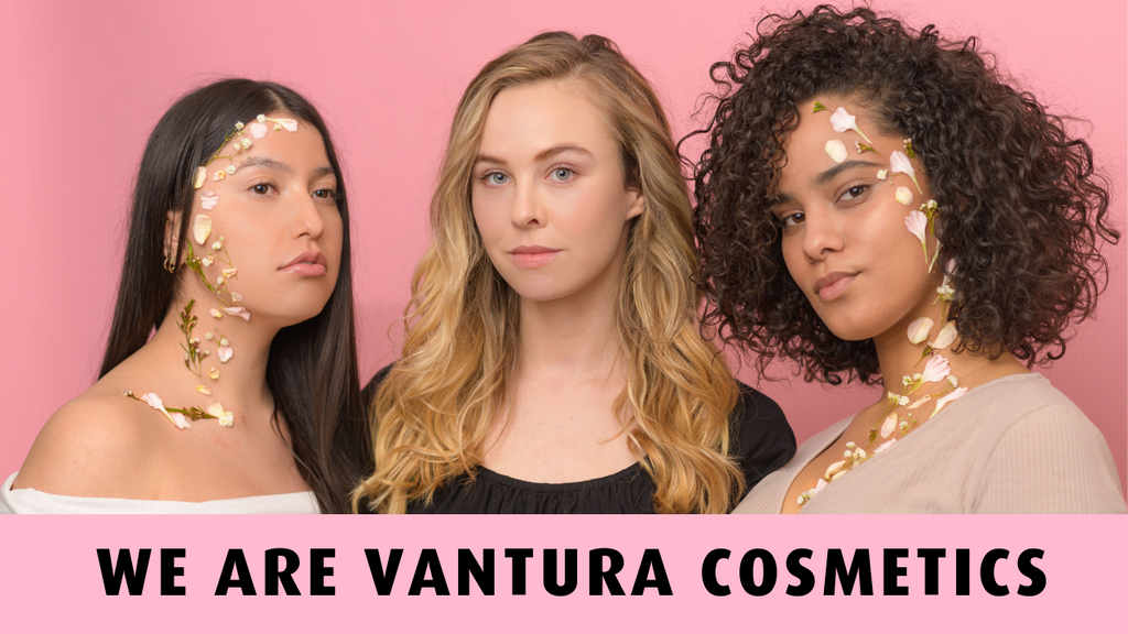 WELCOME TO VANTURA COSMETICS