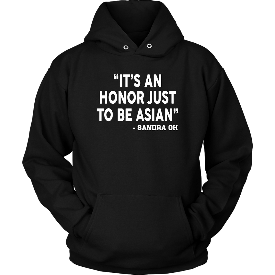 IT'S AN HONOR JUST TO BE ASIAN T-shirt