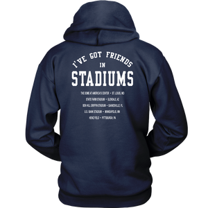 I've Got Friends In Stadium Shirt