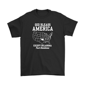 God Bless America Except Oklahoma T-shirt