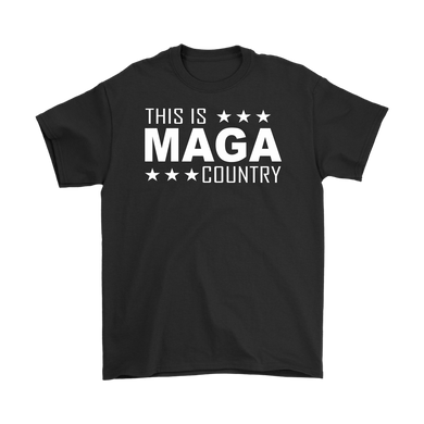 THIS IS MAGA COUNTRY T-SHIRT