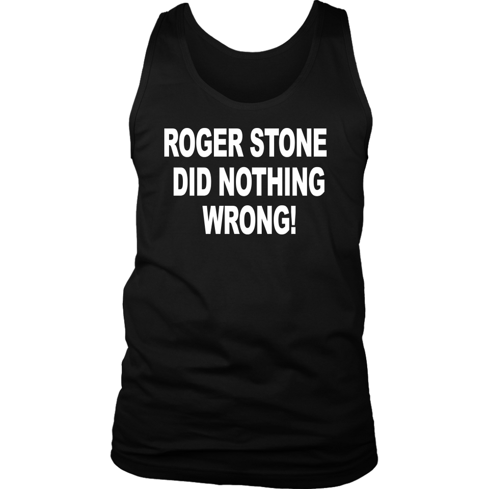 Roger Stone Did Nothing Wrong T-shirt