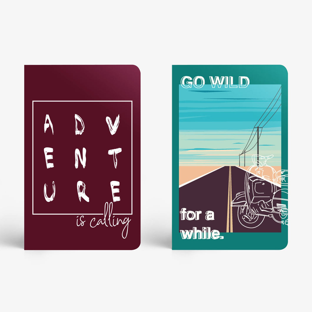 Notebook Set Of 2 - Go Wild For A While and Adventure Is Calling