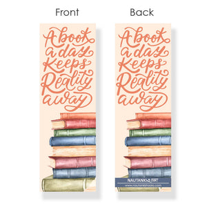 A book A Day Keeps Reality Away Bookmark - Nautankishaala