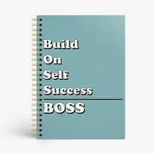 Load image into Gallery viewer, BOSS - Build On Self Success Notebook  - Nautankishaala