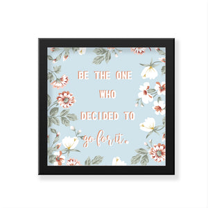 Be The One Art Frame